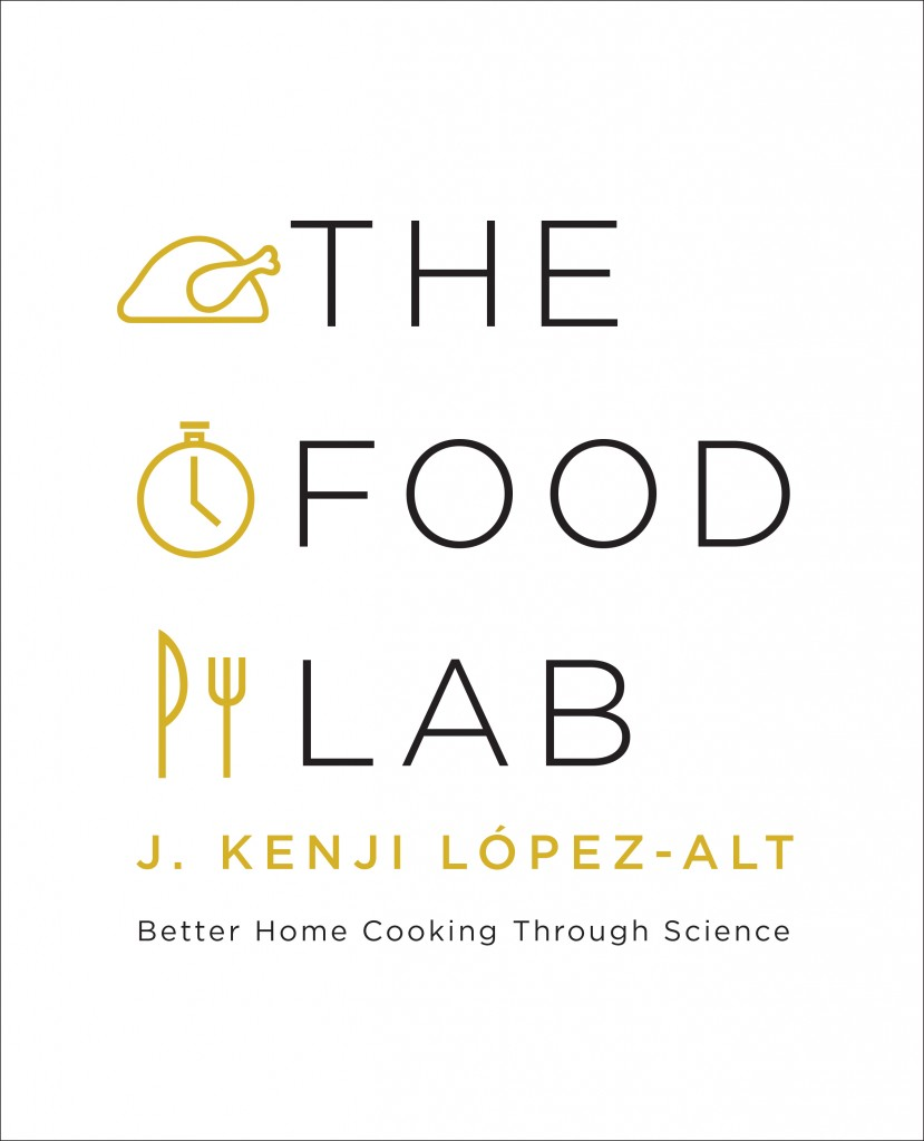 The Food Lab: Better Home Cooking Through Science by J. Kenji López-Alt. Copyright © 2015 by J. Kenji López-Alt. With permission of the publisher, W. W. Norton & Company, Inc. All rights reserved.